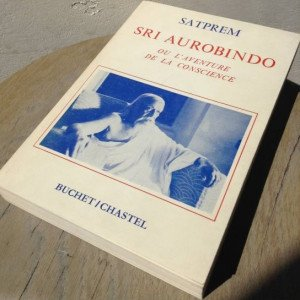 Sri-aurobindo-ou-l-aventure-de-la-conscience-yoga-integral